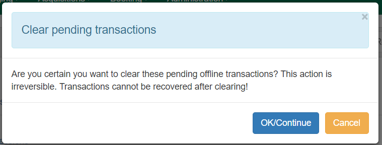 Warning to clear offline transactions